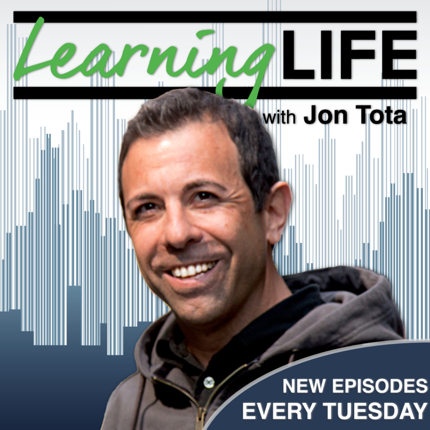 Learning Life with Jon Tota Podcast