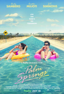 Hulu Original Movie Palm Springs made its way into our best media of 2020 list.