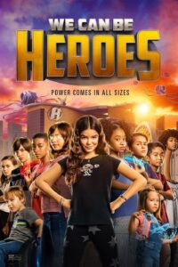 Netflix's We Can Be Heroes is on our list of best media in 2020 for its ability to entertain our kids and keep them out of trouble!